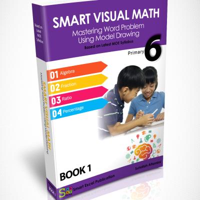 P6 Smart Visual Mathematics (Book 1)